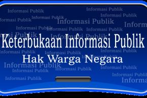 Informasi Tentang Hak dan Tata Cara Memperoleh Informasi Publik